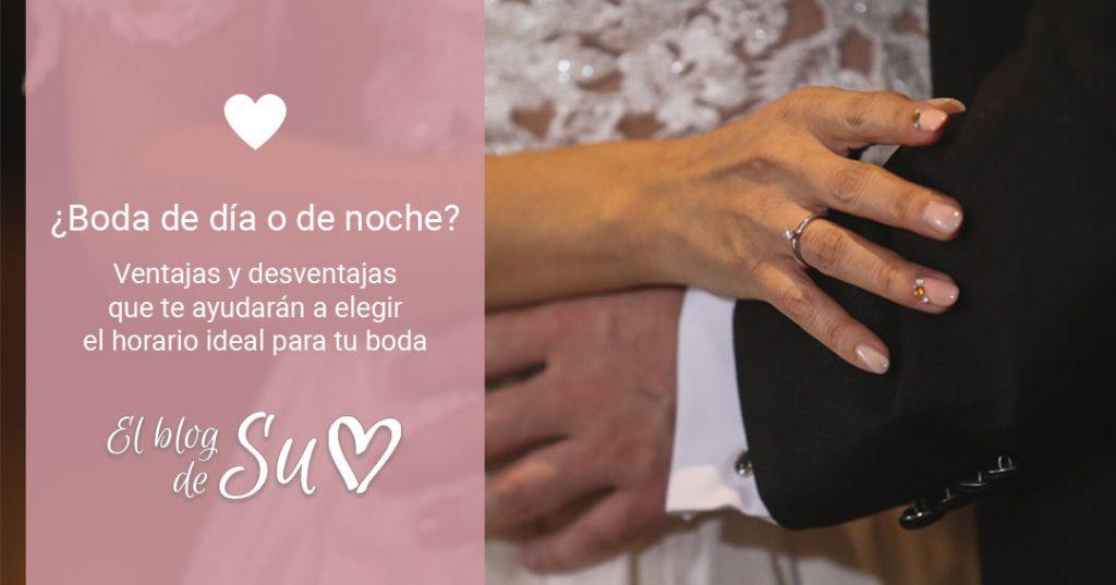 ¿Boda de día o de noche? Ventajas y desventajas que te ayudarán a elegir el horario ideal para tu boda.