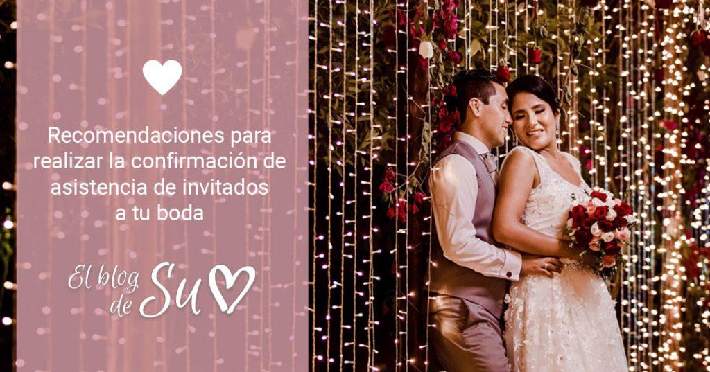 Recomendaciones para realizar la confirmación de asistencia de invitados a tu boda