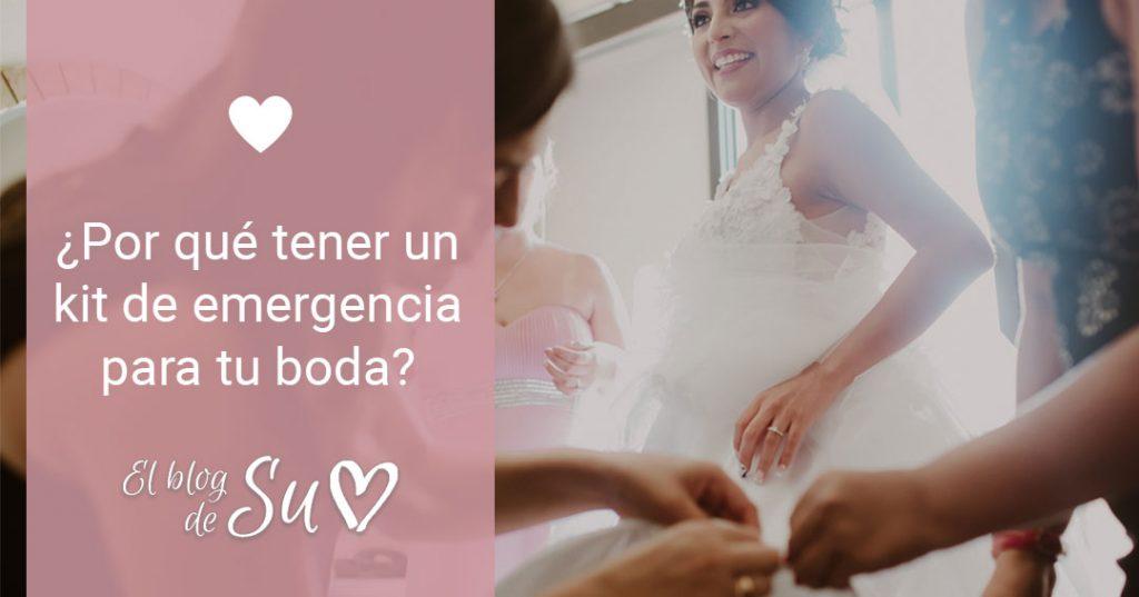 ¿Por qué tener un kit de emergencia para tu boda? - El blog de Su - Susana Morales Wedding & Event Planner